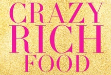 Crazy Rich Food / Makan time! / by Kevin Kwan