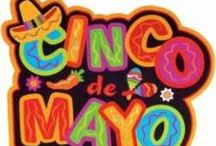Cinco de Mayo party ideas / by Yvonne Rich