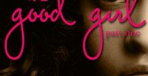 The Good Girl / Cover and Excerpts for The Good Girl Novella Series