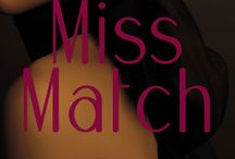 Miss Match / A novella by Tracy Reed