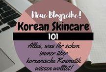 Korean skincare 101 / Blogserie: Korean Skincare 101 - alles, was Ihr schon immer über koreanische Kosmetik wissen wolltet!