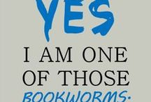 I am simply a book drunkard. / by Steph F