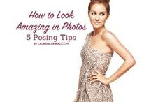 For my Photos - How to Look Great in Photos / Tips to taking better photos of self and friends/family