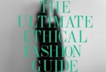 Ethical Fashion / Ethical fashion companies, ideas, articles and blog posts.