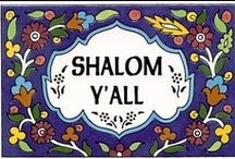 Shalom Y'All / by Marcy Nader