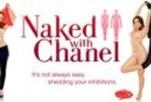 Naked With Chanel Series / All about my webisode series Naked With Chanel!