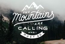 Go tell it on the Mountain / The mountains are calling! And if they could speak, they would tell us...Mountain quotes and sayings.