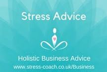 Stress Advice / Stress Management Advice, Articles and Blogs to manage and let go of stress with Stress Expert; Eileen Burns