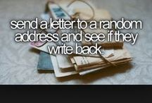 Bucket list / Before I die, I want to...