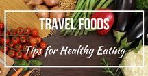 Travel Foods / Healthy food ideas and Tips that stay you well during travel.