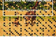 Glorious African Safaris / Glorious African Safaris Places to Go.