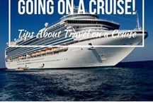 Going on a Cruise / Tips About Travel on a Cruise.