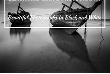 Black and White Photography / Travel Black and Whtie Photos You May Like.
