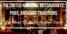 The United Kingdom: Restaurants, Pubs, and Food Traditions