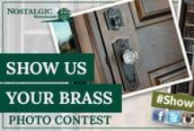 #ShowUsYourBrass Photo Contest / Whether you want to show off your sparkling crystal knobs in your bathroom or you've just installed a new vintage handleset on your amazing front door, we want to see creative photos of your favorite Nostalgic™ moments. Check out some of the #ShowUsYourBrass entries!