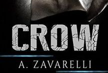 CROW (Boston Underworld #1) / All things Crow. Inspiration, scenery, quotes, teasers, etc.