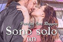 Patrizia Ines Roggero - Autrice / I miei romanzi
