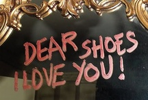 Shoes / by Leslie