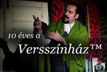 Versszínház™-i jubileum / 2014. augusztus 16-án Budapesten a Palotanegyed Fesztiválon, 19-én az őriszentpéteri HétRét Fesztiválon ünnepli 10. évfordulóját a Versszínház™