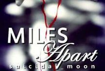 Miles Apart - original story