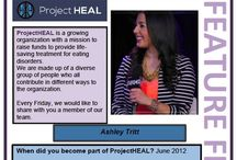 Feature Friday / There are so many people who are part of the Project HEAL, we like to celebrate these individuals in a weekly post on our social media accounts!