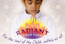 Radiant Child Yoga / All of us come here in radiance and with our own wisdom... Let's reclaim it and nurture it in our children! / by Shakta Khalsa