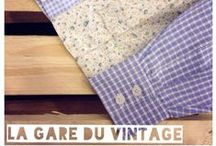 La Gare du Vintage / Clothes and Accessories from our concept-store