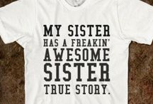 Love my Sisters! / by Samantha Goodspeed