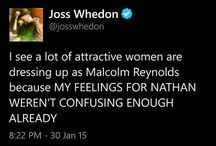 Whedonverse and Fillion love / All things Joss Whedon related (mostly Firefly) with some extra love for Whedon's best leading man, the one and only: Nathan Fillion!