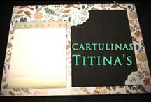 Trabajos con Cartulinas Titina's / Las cartulinas Titina´s tienen 180gr de espesor, son doble faz en su gran mayoría, salvo las que traen frentes de tarjetas o albumes que son simple faz. Aquí mostramos trabajos realizados con ellas.