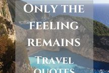 Travel quotes / Be inspired by travel quotes, find your wanderlust and  follow your heart.  https://thefeelingremains.com/2018/04/12/travel-quotes/
