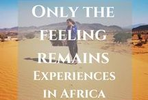 Africa / Read my latest posts about travel in Africa and find more inspiring stories and useful hacks from travelers. Let's explore amazing destinations in Africa https://thefeelingremains.com/destinationsandmore/africa/