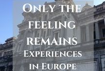 Europe / Read my latest posts about travel in Europe and find more inspiring stories and useful hacks from travelers. Let's explore amazing destinations in Europe.  https://thefeelingremains.com/destinationsandmore/europe/