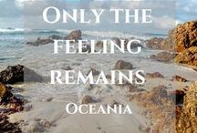 Oceania / Find some inspiring stories and useful tips on travel in Oceania. Let's explore amazing destinations.