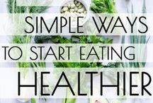 C L E A N - E A T I N G / Clean simple eating. No processed foods. Back to basics.