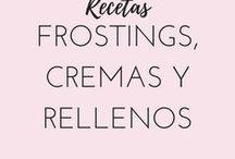 RECETAS: Frosting, Cremas y Rellenos / Recopilación de todas las recetas de frostings cremas y rellenos que puedes encontrar en mi web
