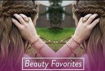 Beauty Favorites / Beauty Products and Fab Beauty Secrets