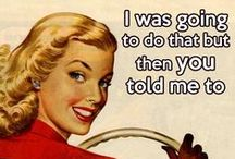 Quirky Humor / Just for fun... comics, retro and vintage humor, some ecards, jokes, memes, cute photos, silly things that make me giggle!