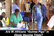 Ebola & Ebola Vaccine / Learn about the 2014 Ebola outbreak and the vaccines and drugs under development.