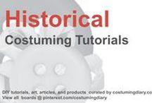 Historical Costuming Tutorials / by costumingdiary.com