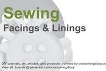 Sewing for Beginners Tutorials Facings Linings / by costumingdiary.com