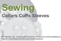Sewing for Beginners Tutorials Collars Cuffs Sleeves / by costumingdiary.com