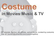 Costume in Movies Music TV / by costumingdiary.com