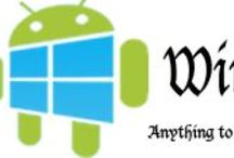 Windroid Blog / From Anything to Everything for Android and Windows