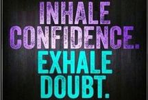 You Will Make It :* / Confidence & Success