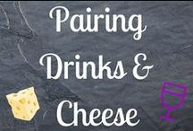 Pairing Drinks & Cheese / A collaboration with CheeseRank and VinePair! / by CheeseRank