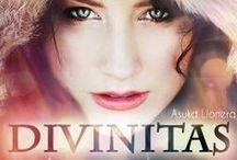 "PROJEKT EINS: Buch ""Divinitas"" / Bilder, Ideen, Charaktere zu meinem Buch ""Divinitas"" http://asuka-lionera.de/wordpress/buecher/divinitas/"