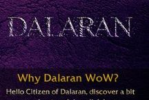 Why Dalaran WoW / Each image represents what are our highlights, and why you should make your WoW-home with us.