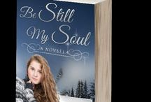 Be Still My Soul / Current Writing Project