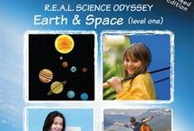 R.E.A.L. Science Odyssey Earth & Space  / Ideas and Activities for R.E.A.L. Science Odyssey Earth & Space
